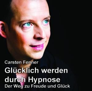 Glücklich werden durch Hypnose MP3